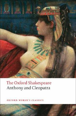 Anthony and Cleopatra By Shakespeare, William/ Neill, Michael (EDT)